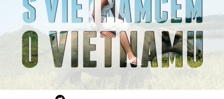 Jak nejlépe procestovat Vietnam? – Brno